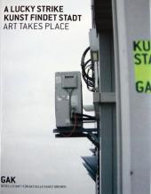 A Lucky Strike. Kunst findet Stadt / Art takes place 1548